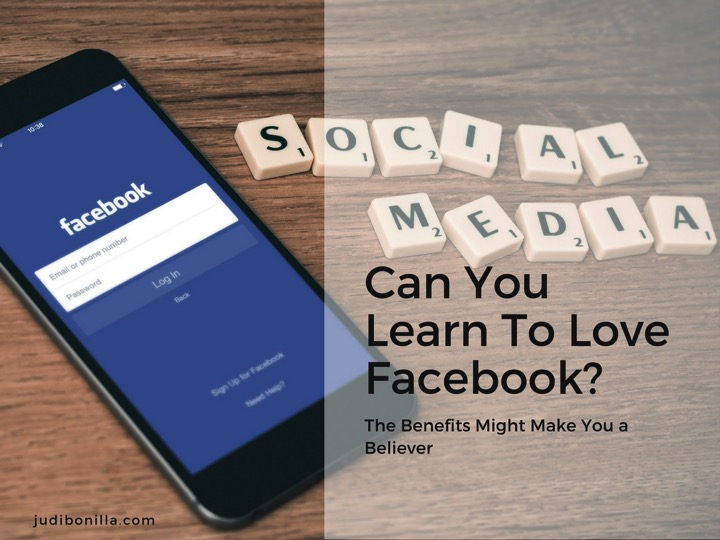 Can You Learn to Love Facebook? With Judi Bonilla